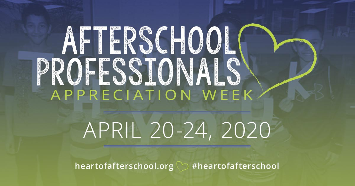 Afterschool Professionals Appreciation Week 2020